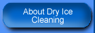 About Dry Ice Cleaning